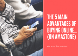 The 5 Main Advantages Of Buying Online... (on Amastone)